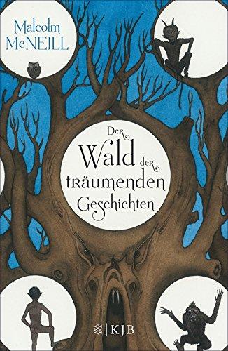 Der Wald der träumenden Geschichten (Halloween Wald Magischen In Den)