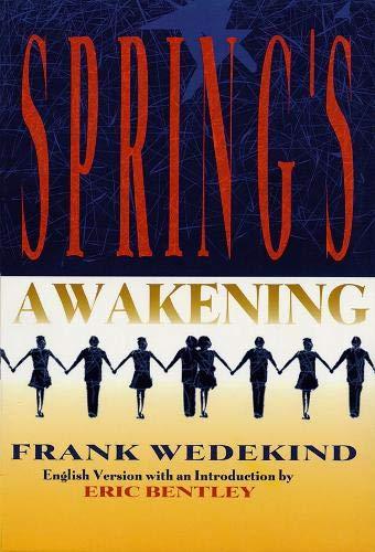Eric Bentley Spring'S Awakening Lib: Tragedy of Childhood (Applause Books)