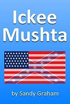 Ickee Mushta (English Edition) di [Graham, Sandy]