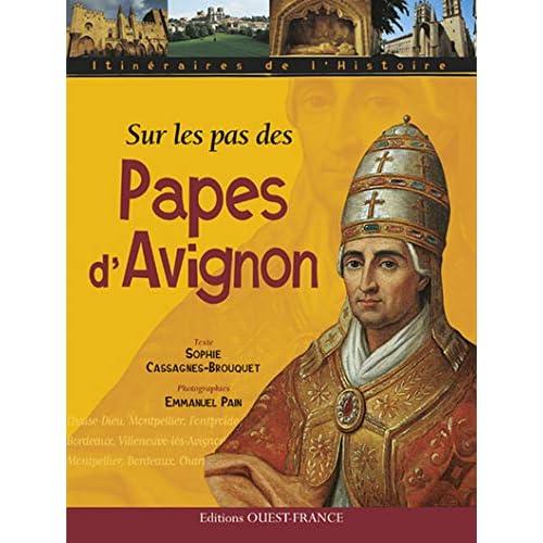 Sur les pas des papes d'Avignon