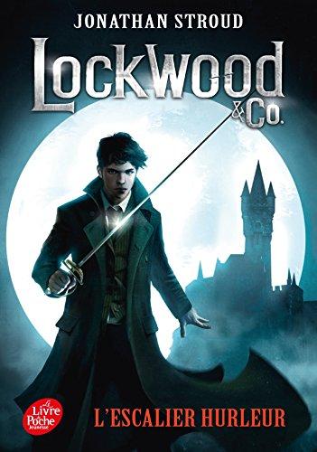 Lockwood & Co. - Tome 1: L'escal...