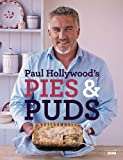 Paul Hollywood Britain s Best-Loved Baker Collection 3 Books Set, (Paul Hollywood's Bread, Paul Hollywood's Pies and Puds & Paul Hollywood - Bread, Buns and Baking: The Unauthorised Biography of Britain's Best-loved Baker)