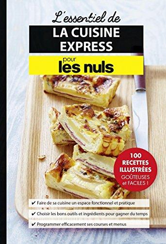 Download L'essentiel de la cuisine express pour les Nuls