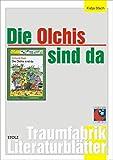 Die Olchis sind da - Literaturblätter: Begleitmaterial zur Lektüre