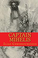 Captain Mihelis: Dragon of the seas: Volume 1