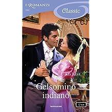 Gelsomino indiano (I Romanzi Classic)