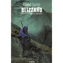Blizzard, Tome 2 : Les guerres madrières