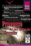 Provence - Auf den Spuren der Templer - Cony Ziegler