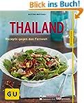 Thailand: Rezepte gegen das Fernweh (...