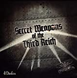 Secret Weapons of the Third Reich