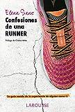 Image de Confesiones de una runner (Larousse - Libros Ilustrados/ Prácticos - Vida Saludable)