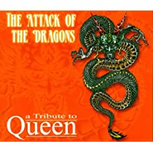 The Attack Of The Dragons - A Tribute to QUEEN