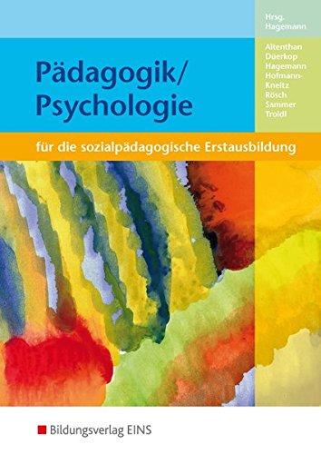 Pädagogik / Psychologie: für die sozialpädagogische Erstausbildung: Schülerband