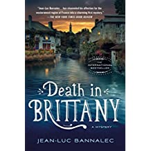 Death in Brittany: A Mystery (Commissaire Dupin) by Jean-Luc Bannalec (2016-05-31)