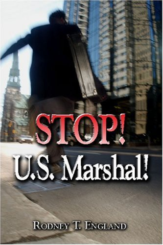 Stop! U.S. Marshal! Cover Image
