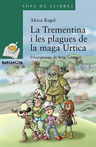 trementina-i-les-plagues-de-la-maga-urtica-llibres-infantils-i-juvenils-sopa-de-llibres-serie-verda
