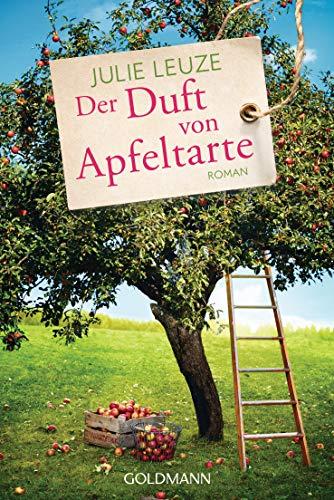 Der Duft von Apfeltarte: Roman