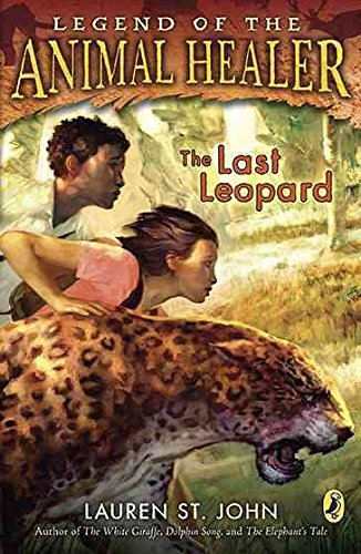 [The Last Leopard] (By: Lauren St John) [published: May, 2010]