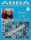 Scarica Libro Abba Rivista Di Dischi in Vinile Regno Unito 1973 2016 Bianco E Nero (PDF,EPUB,MOBI) Online Italiano Gratis