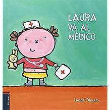Laura va al médico (COLECCION  NACHO Y LAURA)