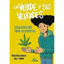 La verde y sus verdades (Libros prácticos)