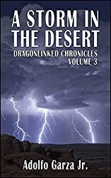 A Storm in the Desert: Dragonlinked Chronicles Voume 3