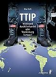 TTIP - Wohlstand durch Freihandel oder Verelendung Europas