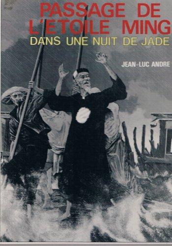 Passage de l'toile Ming dans une nuit de jade (L'toile Ming)