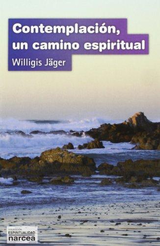 Contemplación : un camino espiritual por Willigis Jäger