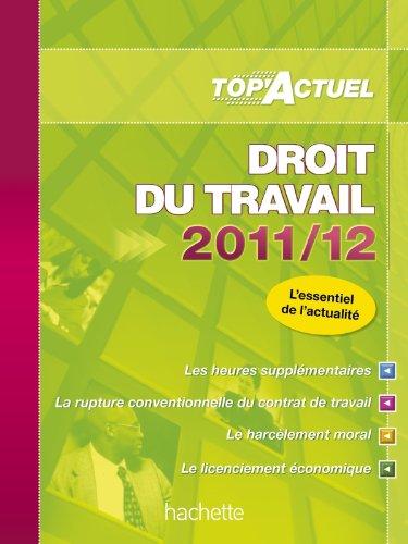 TOP'Actuel - Droit du travail 2011/2012