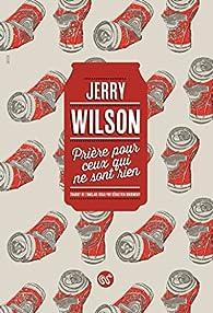 Prière pour ceux qui ne sont rien par Jerry Wilson