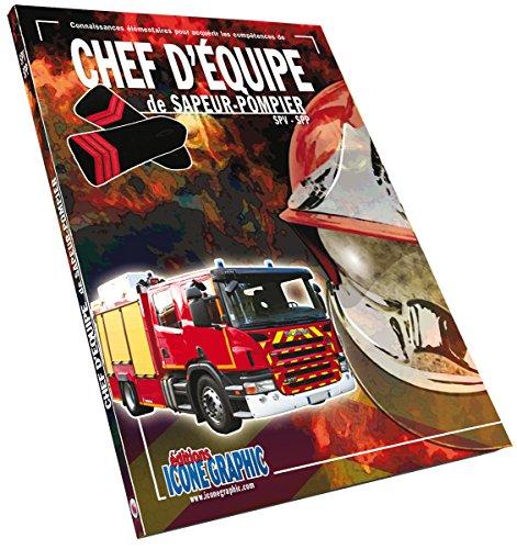 Livre Chef d'quipe de sapeur-pompier SPV-SPP