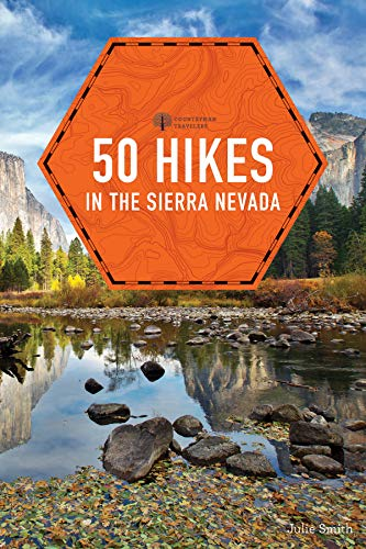 50 Hikes in the Sierra Nevada (2nd Edition)  (Explorer's 50 Hikes) (English Edition)