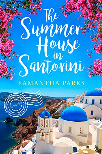 The Summer House in Santorini: The best beach read of summer 2019!