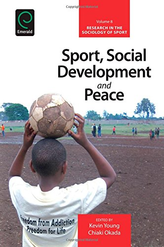 Sport, social development and peace / ed. by Kevin Young... [et al.] | Young, Kevin