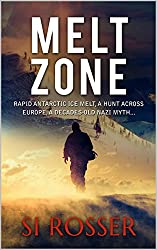 Melt Zone (Spire: Action-Thriller Book 3)