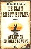 Le clan Rhett Butler après autant en emporte le vent