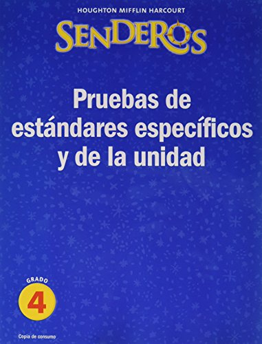 Benchmark And Unit Tests Consumable Level 4: Houghton Mifflin Harcourt Senderos (Hmr Spanish Reading 2009) por Houghton Mifflin Company