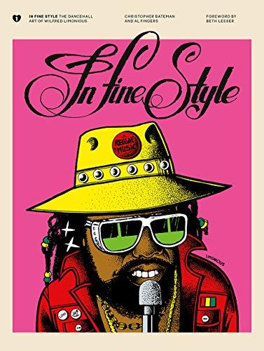 In Fine Style: The Dancehall Art of Wilfred Limonious por Christopher Bateman