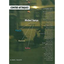 Contre-attaques, N° 1 : Michel Surya