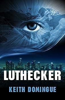 Luthecker (English Edition) di [Domingue, Keith]