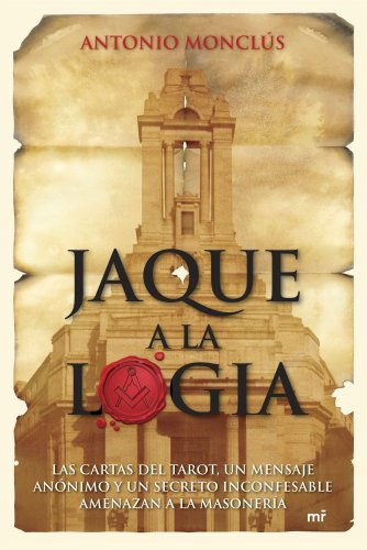 Jaque a la logia (MR Narrativa) por Antonio Monclús