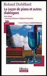 La leçon de piano et autres diablogues : Texte intégral + Dossier (Par Marianne et Stéphane Chomienne) + Lecture d'image (Par Isabelle Varloteaux)