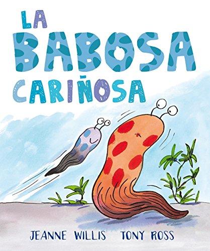La babosa cariñosa (Álbumes) (Spanish Edition)