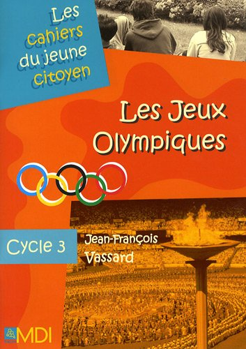 Les Jeux Olympiques : Cycle 3