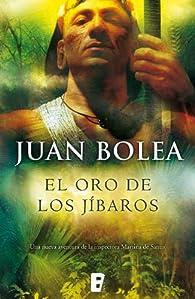 El oro de los jíbaros par Juan Bolea