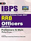 IBPS RRB-CWE Officers Scale I  Preliminary & Main Guide 2017
