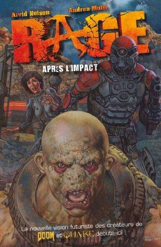 Rage : Après l'impact (French Edition)