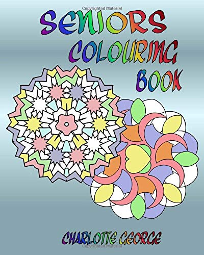 Seniors Colouring Book: Bigger Patterns for Easier Colouring (Activity Halloween Printables)