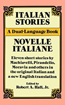Italian Stories: A Dual-Language Book (Dover Dual Language Italian) by [Hall, Robert A.]